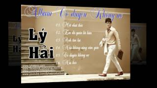 album co duyen khong no - ly hai  audio collections 6 bai