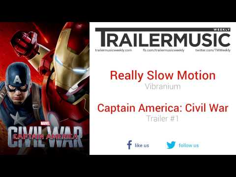 Captain America: Civil War - Exclusive Music (Really Slow Motion - Vibranium)