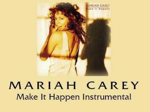 Make It Happen (Instrumental) - Mariah Carey
