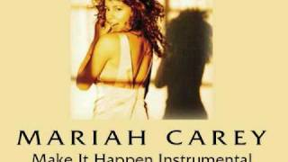 Make It Happen (Instrumental) - Mariah Carey
