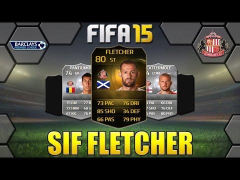 FIFA 15 SIF FLETCHER REVIEW | ST 80 | SUNDERLAND AFC