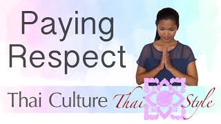 Learn Thai Culture : Paying Respect