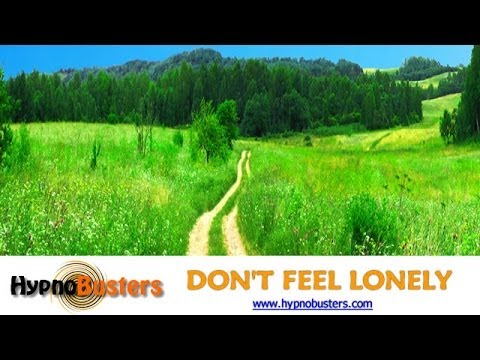 Don't Feel Lonely Hypnosis + Free MP3 Download Link