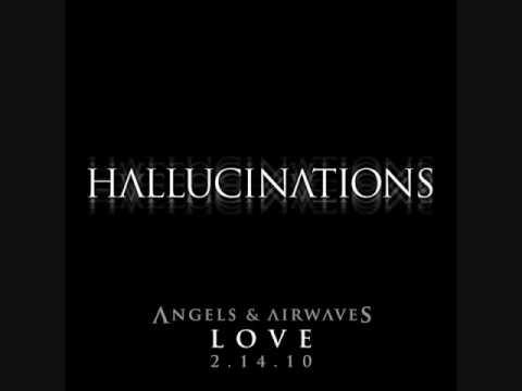 Hallucinations - Angels & Airwaves (FULL SONG) *Lyrics in Video + Download Link