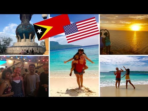 An American Experience in EAST TIMOR (Timor-Leste) (Summer Travel)