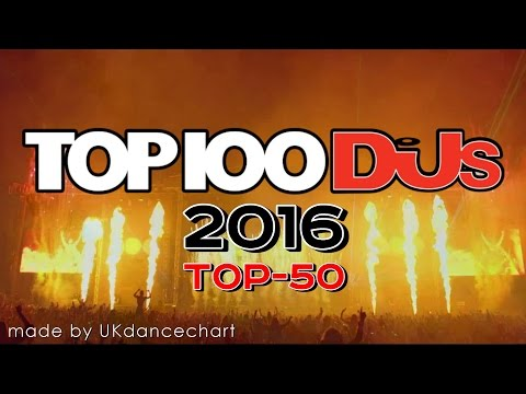 DJ MAG TOP 100 DJs of 2016 (#50 - #1)
