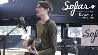 Edward Hartline - She Loves Me Not | Sofar Dallas