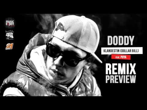Preview: Doddy feat. Puya - Klandestin (Dollar Bill) Remix
