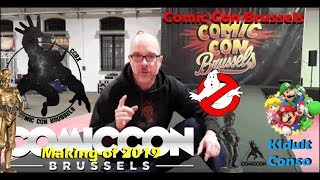Comic Con Brussels le making-of 2019