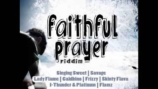 Faithful Prayer Riddim Mix - March 2015 | @GazaPriiinceEnt