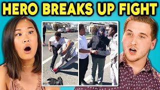 TEENS REACT TO HERO BREAKS UP STREET FIGHT