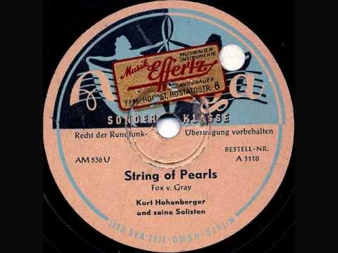 Kurt Hohenberger - String Of Pearls (Perlenstränge) - Berlin, c. March 1947