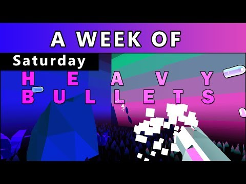 A Week of Heavy Bullets [Saturday- I Think I'm Fine]