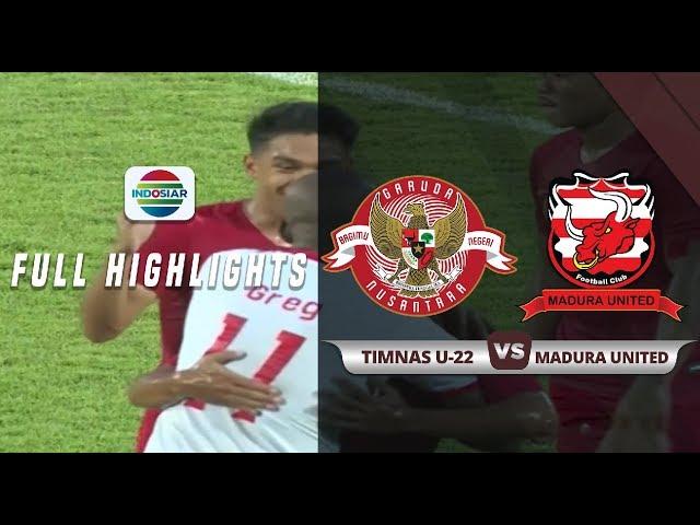Timnas U22 (1) vs (1) Madura United - Full Highlights | Duel Timnas U22