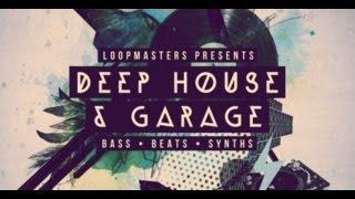 Classic House Samples & Loops - Loopmasters Deep House & Garage