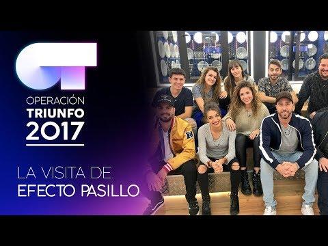 La visita de EFECTO PASILLO | OT 2017