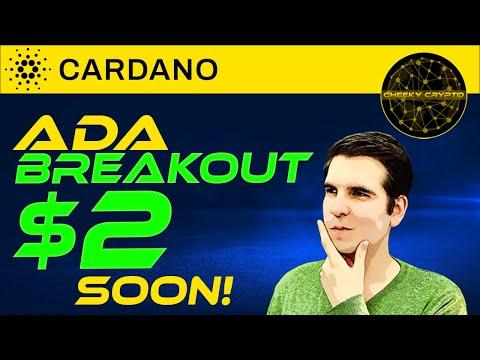 $2 SOON! 🚀 Cardano Breakout 🚀 ADA To The Moon   Cheeky Crypto