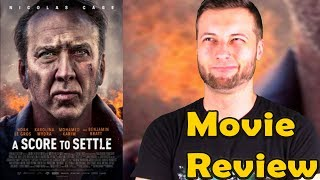 A Score To Settle (2019) - Movie Review (Without Spoilers)