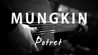 Download Mungkin - Melly Goeslaw / Potret ( Acoustic Karaoke )
