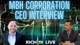 MBH Corporation CEO Callum Laing (OTCXQ: MBHCF)