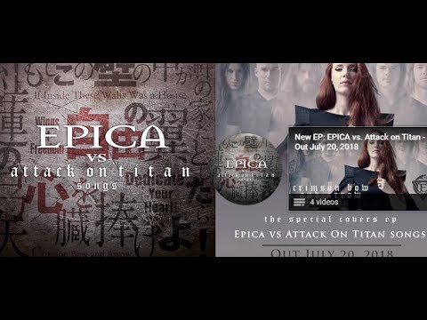 Epica have teamed up with Attack On Titan for new EP - first trailer is out now..!!