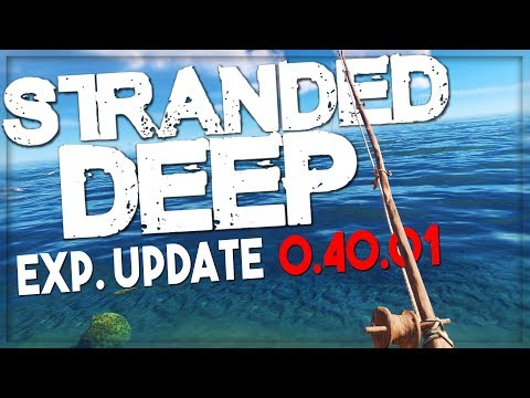 Stranded Deep | NEW FISHING ROD, FISH SYSTEM, LIFE RAFT AND MORE!