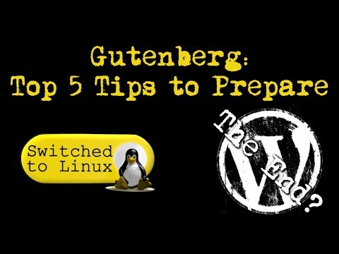 Top 5 WordPress Tips to Prepare for Gutenberg