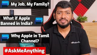 AskMeAnything   My Job, My Family & What if Apple Banned in India?