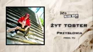 07. Żyt Toster - Przysłowia (Popkiller Młode Wilki 2012)