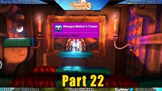 Little Big Planet 3 Walkthrough Gameplay part 22 -  Masque Maker