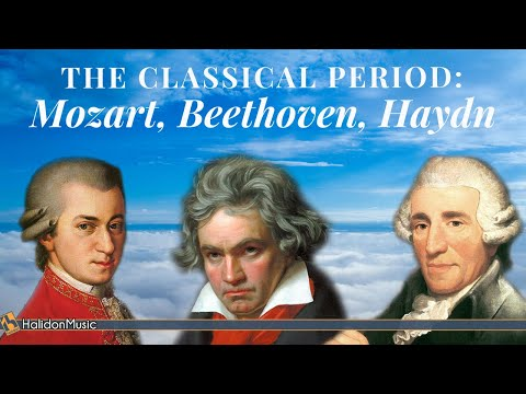 Mozart, Beethoven, Haydn: The Classical Period