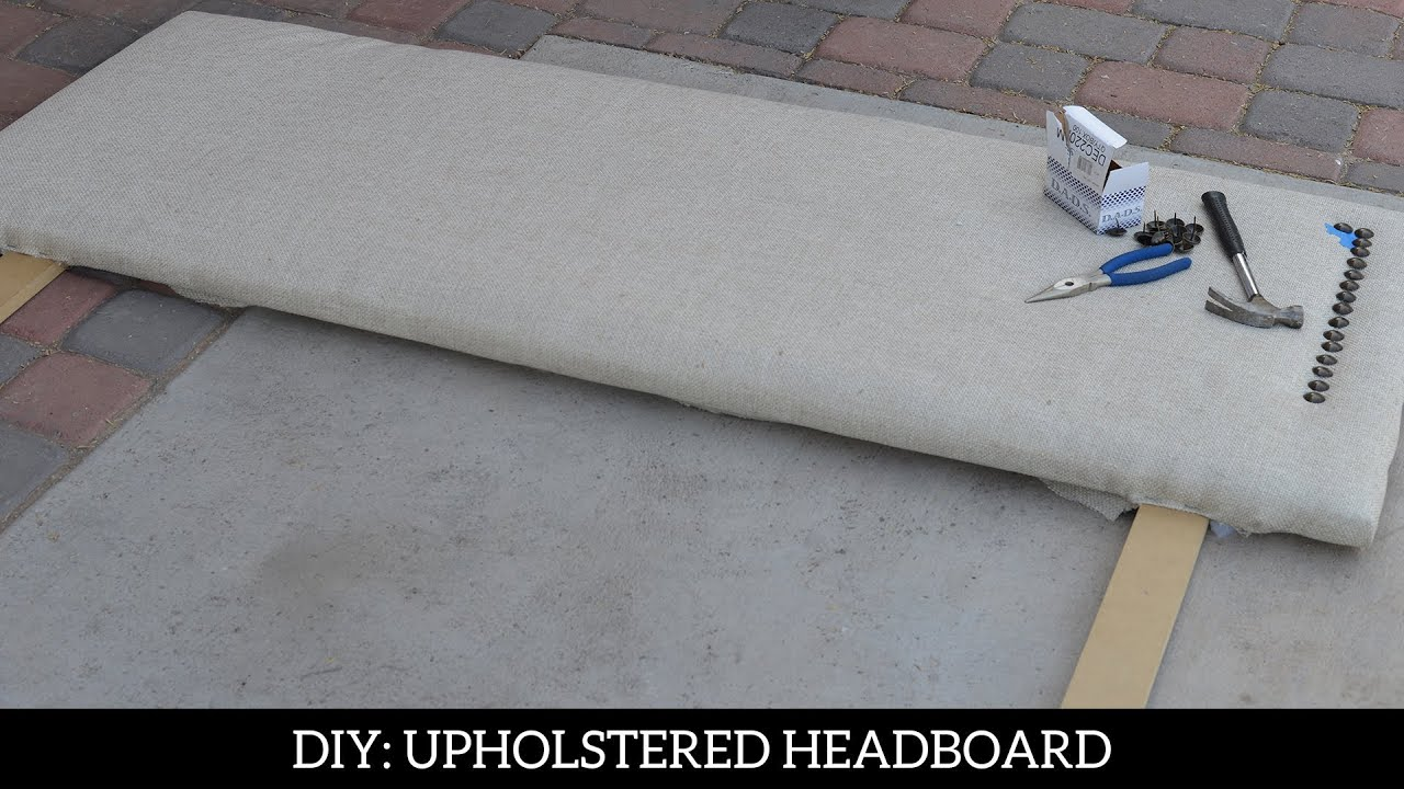 Diy How To Upholster A Headboard Youtube