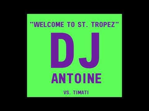 DJ Antoine Vs. Timati feat. Kalenna - Welcome To St. Tropez (Radio Edit)