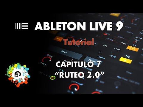 """Ableton Live 9 - Aprende a Manejarlo - Capítulo 7 """"Ruteo 2.0"""" (AVANZADO)"""