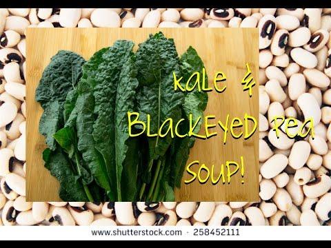 Kale & BlackEyed Pea Soup  Whole Food Plant Based