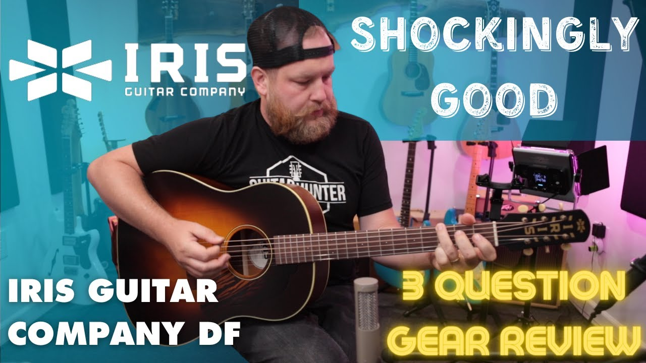 Maybe the best Guitar made in 2021: Iris Guitars DF I a 3 question gear review