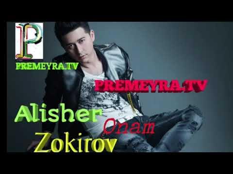 Alisher Zokirov.Onam.