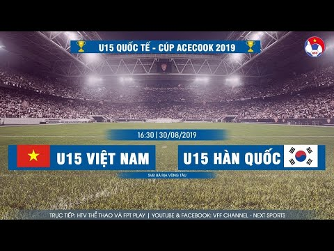 [FULL HD 1080] | U15 Việt Nam vs U15 Hàn Quốc | U15 Quốc tế