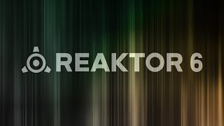 KOMPLETE TruTorials: Snapshot Switchup with REAKTOR