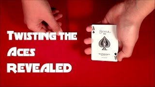 Twisting the Aces Card Trick REVEALED!