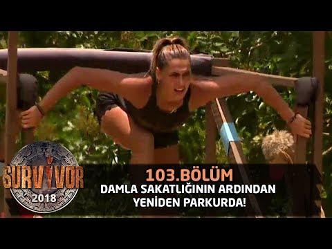 Damla sakatlığının ardından yeniden parkurda!   103. Bölüm   Survivor 2018