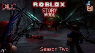 "Roblox Story Mode Season Two (Episode 7: The Downfall.) ""DLC"""