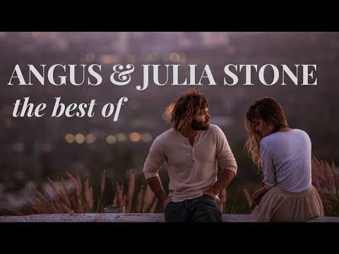 the best of Angus & Julia Stone