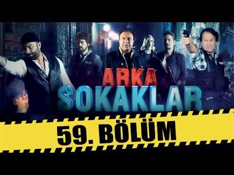 ARKA SOKAKLAR 59. BÖLÜM