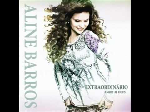 Deus Extraordinário - Aline Barros