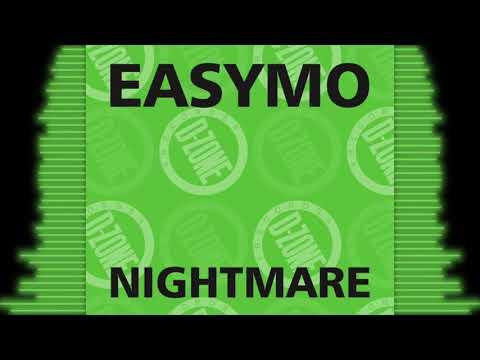 EASYMO 'NIGHTMARE'