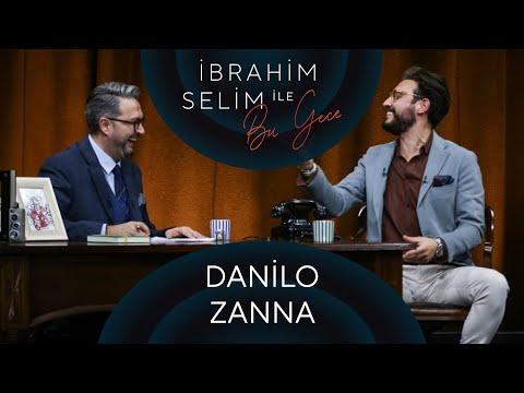 İbrahim Selim ile Bu Gece #54: Danilo Zanna, Sera Tübek