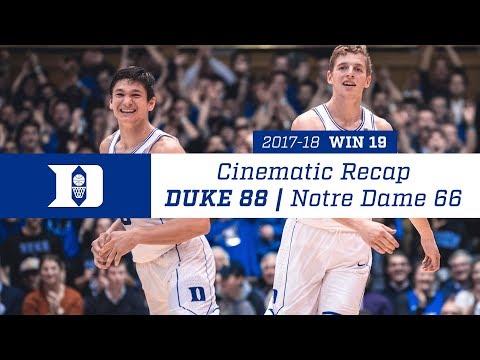 Cinematic Recap: Duke 88, Notre Dame 66 (1/29/18)