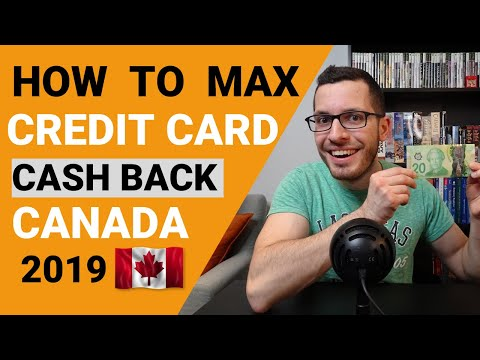 MAXIMIZE YOUR CASH BACK CREDIT CARDS IN CANADA 2019 | Credit Card Guide Chapter 2
