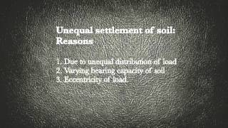 What are the Unequal settlement of soil reasons ? Basic Civil Engineering Videos